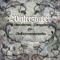 Infernosounds & Soulless Angels-Winterzauber