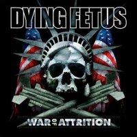 Dying Fetus-War Of Attrition (Japan)