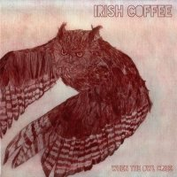 Irish Coffee-When The Owl Cries