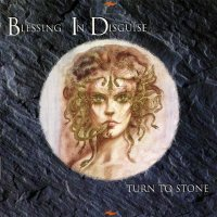 Blessing In Disguise-Turn To Stone