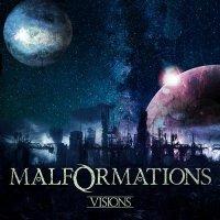Malformations - Visions (2017)