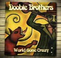 The Doobie Brothers-World Gone Crazy