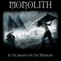 Monolith-In The Shadow Of The Monolith