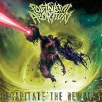 Post Natal Abortion — Decapitate The Newborn (2017)