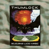 Thumlock-Sojourns Lucid Magic