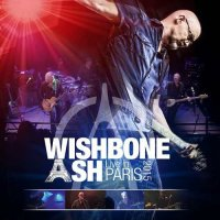 Wishbone Ash-Live In Paris