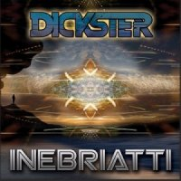 Dickster-Inebriatti