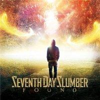 Seventh Day Slumber — Found (2017)