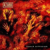 Stone Flakes — Human Diffusion (2017)