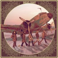 Siena Root-A Dream of Lasting Peace