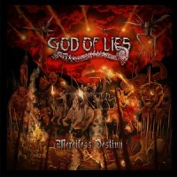 God Of Lies-Merciless Destiny