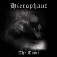 Hierophant-The Tome [2007 Re-released]