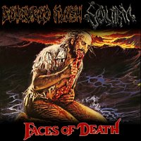 Squirm & Devoured Flesh-Faces of Death (Split)