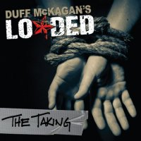 Duff McKagan's Loaded-The Taking