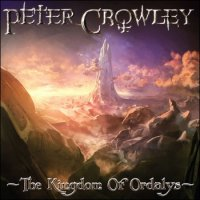 Peter Crowley Fantasy Dream-The Kingdom Of Ordalys