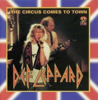 Def Leppard-The Circus Comes To Town (Live)