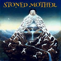 Stoned Mother — Stoned Mother (2017)