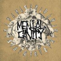 Mental Cavity — Mental Cavity (2017)