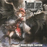 Thousand Leaves — Blind Night Sorrow (2009)