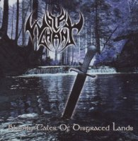 Wolfchant — Bloody Tales Of Disgraced Lands (2005)
