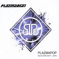 Plazmabeat-Plazmapop (Selection 2011-2015)