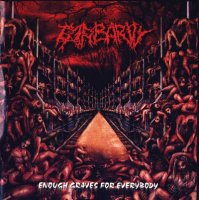 Barbarity-Enough Graves For Everybody