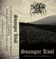 Svangur Kvöl - Wreck Of The World