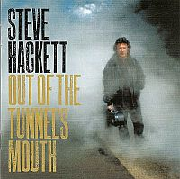 Steve Hackett-Out of The Tunnel's Mouth [Re-issued]