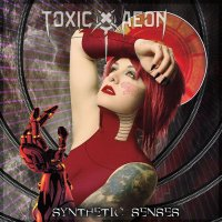 Toxic Aeon-Synthetic Senses