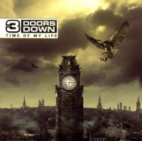 3 Doors Down-Time Of My Life (Deluxe Edition)