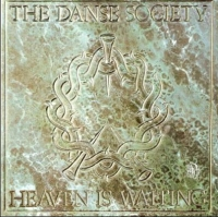 The Danse Society-Heaven Is Waiting