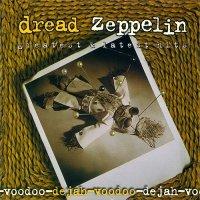 Dread Zeppelin-Dejah-Voodoo