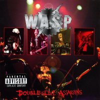 W.A.S.P.-Double Live Assassins