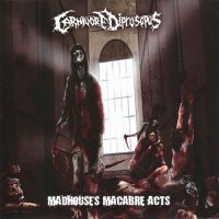 Carnivore Diprosopus-Madhouse's Macabre Acts