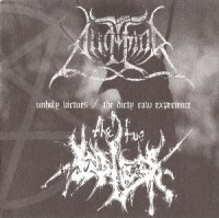 Angmar / The True Endless-Unholy Virtues / The Dirty Raw Experience (Split)