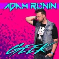 Adam Ronin — Geek (2017)