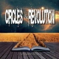 Circles & Revolution-Grassland Chronicle