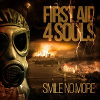 First Aid 4 Souls-Smile No More (EBM Special Edition)