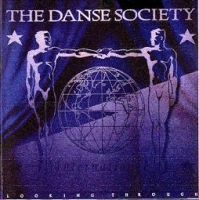 The Danse Society-Looking Through
