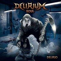 Delirium Soul-Delirio