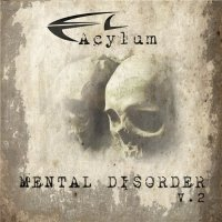 Acylum-Mental Disorder V.2 ( Re:2014)