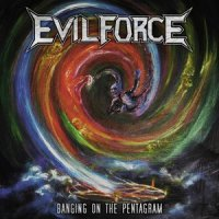 Evil Force-Banging On The Pentagram