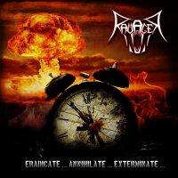 Ravager - Eradicate... Annihilate... Exterminate...