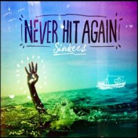 Never Hit Again-Sinkers