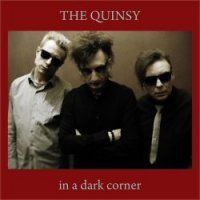 The Quinsy — In A Dark Corner (2016)