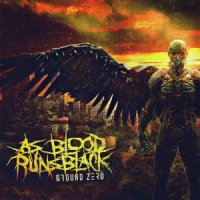 As Blood Runs Black-Ground Zero