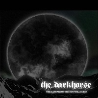 The Darkhorse-The Carcass of the Sun Will Sleep