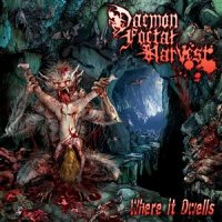 Daemon Foetal Harvest-Where It Dwells