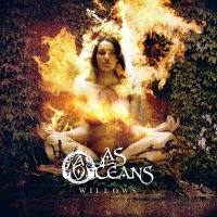 As Oceans-Willows