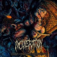 Incineration-Dawn Of Dismemberment